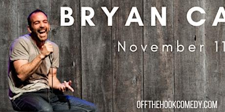 Comedian Bryan Callen Live in Naples, Florida! tickets