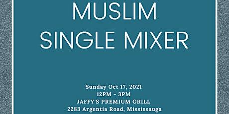 MUSLIM SINGLE MIXER BY MUSLIM MINGLE  - AGE  GROUP: 30-45 tickets