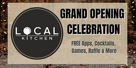 Local Kitchen Grand Opening tickets