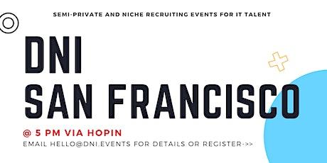DNI San Francisco/Silicon Valley 10/20 Talent Ticket tickets