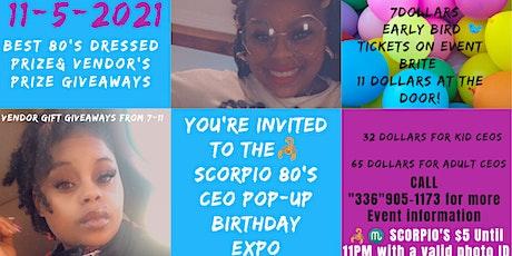 80s Scorpio CEO Pop-Up Birthday Expo tickets