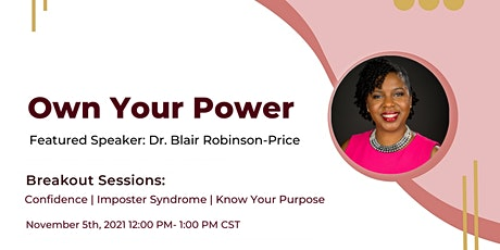 Own Your Power with Dr. Blair Robinson-Price tickets