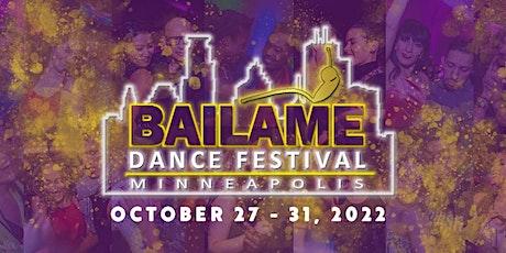 Bailame Dance Festival 2022   Minneapolis, MN tickets