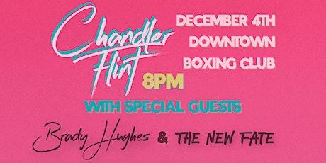Chandler Flint @ Downtown Boxing Club tickets