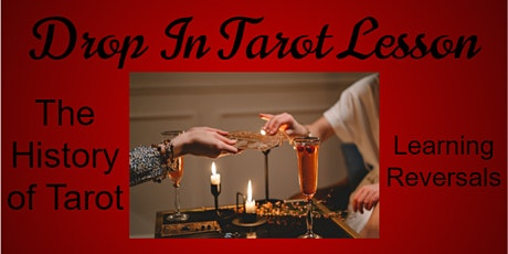 The History of Tarot & Learning Reversal Cards Workshop tickets