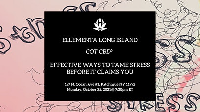 Ellementa Long Island: Effective Ways to Tame Stress Before it Claims You tickets