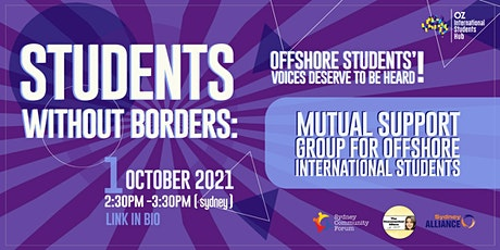 Students Without Borders: Mutual Support Group for Offshore students tickets