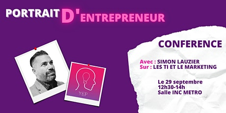 Portrait d'entrepreneur - Conférence - Simon Lauzier tickets