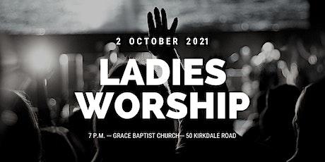 Ladies Worship Night tickets