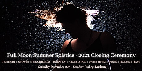 Full Moon Summer Solstice & 2021 Sacred Dance Closing Ceremony tickets