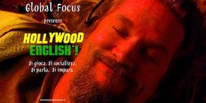 Hollywood*English! Impara l'inglese attraverso i...