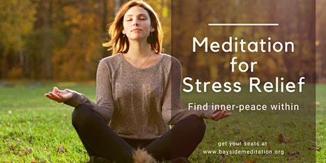 Meditation for Stress Relief in Bayside Meditation tickets