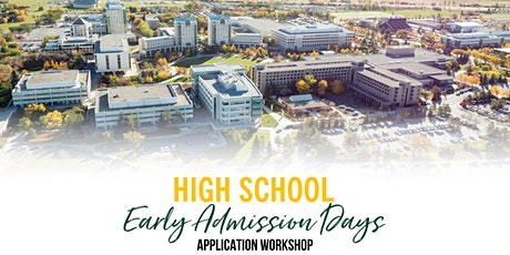 High School Early Admission  Days - Application Workshop (Oct 25) tickets