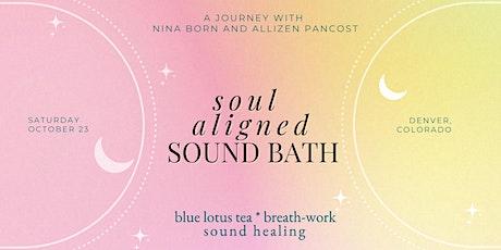Soul Aligned Sound Bath tickets