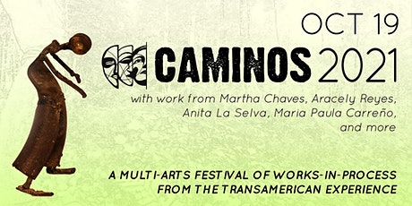 CAMINOS 2021 - Oct 19th - Pay-What-You-Can-Afford tickets
