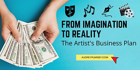 From Imagination to Reality: The Artist's Business Plan tickets