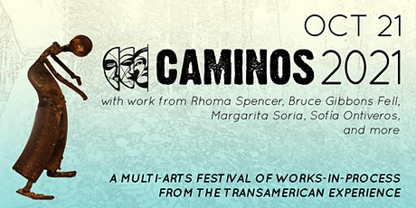 CAMINOS 2021 - Oct 21st - Pay-What-You-Can-Afford tickets