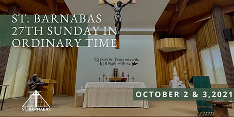 27th Sunday in Ordinary Time Sunday Mass (Last Names D-J) tickets