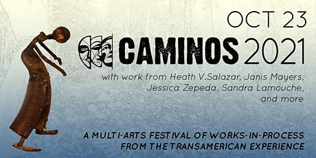 CAMINOS 2021 - Oct 23rd - Pay-What-You-Can-Afford tickets