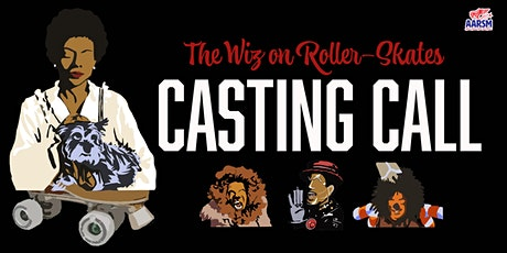 CASTING CALL: The Wiz on Roller-Skates tickets