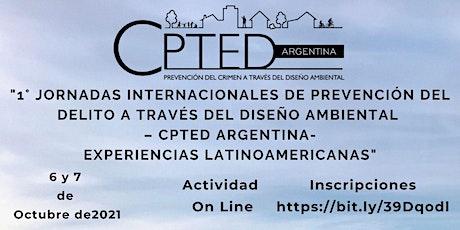 1° Jornadas Internacionales de Prevención del Crimen  - CPTED Argentina- entradas