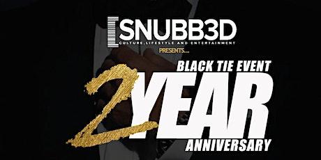 SNUBB3D MAGAZINE 2 YEAR ANNIVERSARY BLACK TIE EVENT tickets