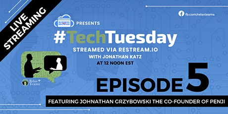 Tech Tuesday Episode 5 with Johnathan Grzybowski tickets
