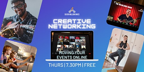 Creative Networking: Moving Your Events Online tickets