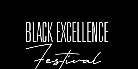 Black Excellence Festival tickets