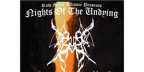 RAW METAL ALLIANCE PRESENTS: NIGHTS OF THE UNDYING tickets