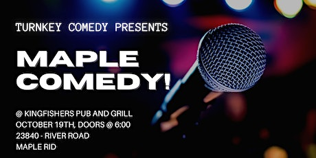 Maple Comedy tickets