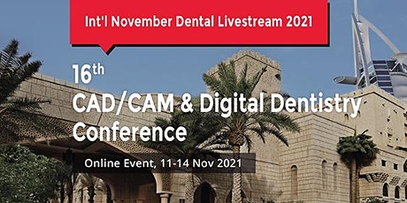 16th CAD/CAM Digital Dentistry Conference tickets
