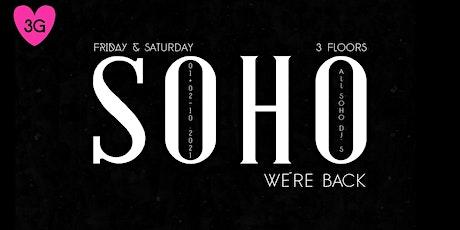 SOHO Opening Friday - 01. Oktober Tickets