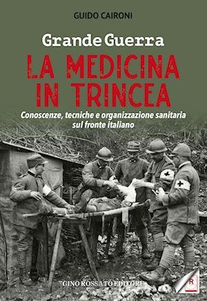 """Immagine Guido Caironi presenta """"Grande Guerra. La medicina in trincea"""""""