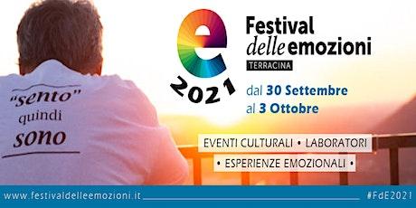 Festiva delle Emozioni 2021 biglietti