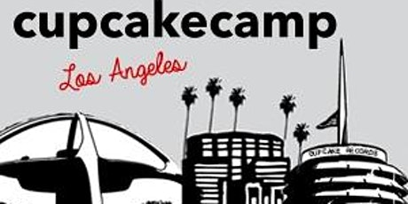 Cupcake Camp LA: #Cupcake Tasting for Charity tickets