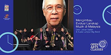 Mengimbau Evolusi Lanskap Muzik di Malaysia bersama Dato' Johari Salleh tickets