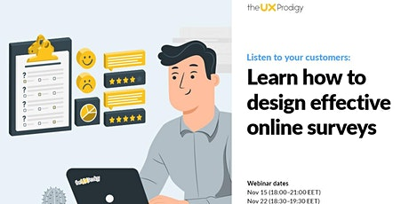 Listen to your customers: Learn how to design effective online surveys tickets