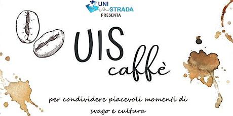 UIS CAFFE' 3 - Le sorgenti di Capo di Fiume tra mito, storia e scienza biglietti