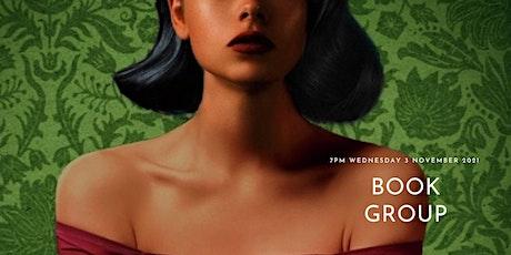 "Book Group:  ""Mexican Gothic"" by Silvia Moreno-Garcia tickets"