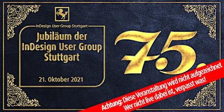 IDUGS #75 Jubiläumsfeier!! Tickets