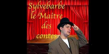 Sylvebarbe, le Maître des contes billets