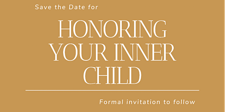 Honoring Your Inner Child tickets