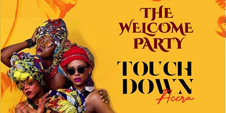 The welcome party - touchdown tickets