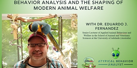 Behavior Analysis and the Shaping of Modern Animal Welfare tickets
