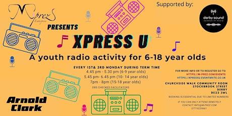 Xpress U (Youth Radio) tickets