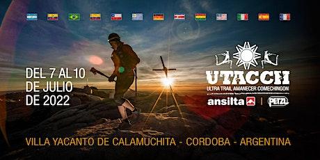 S5 - UTACCH, Ultra Trail Amanecer Comechingón 2022 entradas