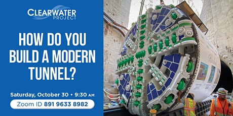 How Do You Build a Modern Tunnel? Clearwater Project Construction Update tickets