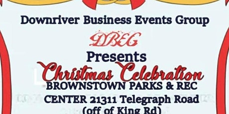 Downriver Business Events Group's 2021 Christmas Celebration tickets