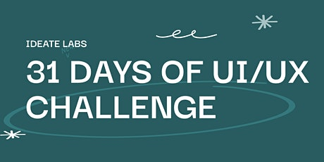 Launch of 31 Days of UI/UX Challenge - October 2021 tickets